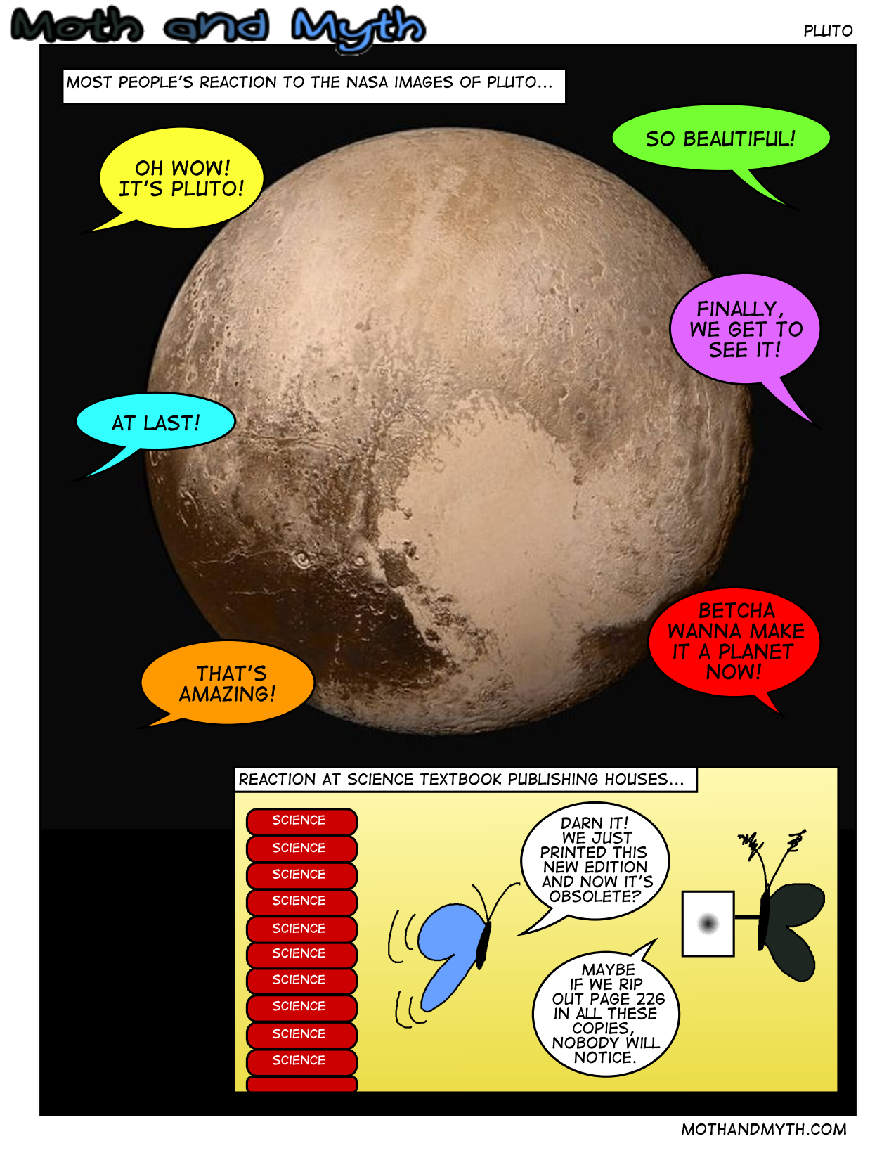 """Maybe if we just pretend that Pluto isn't a planet, we can omit it without anyone noticing..."""